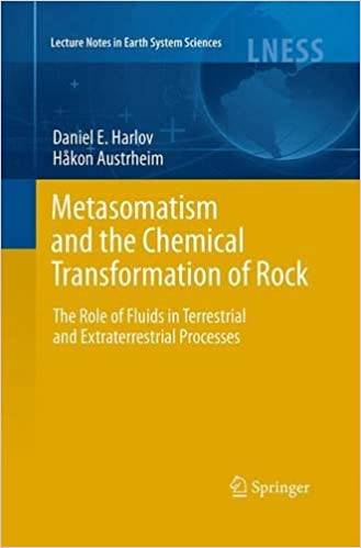 Image result for Metasomatism and the Chemical Transformation of Rock: The Role of Fluids in Terrestrial and Extraterrestrial Processes Author: Harlov, Daniel E./ Austrheim, Hakon