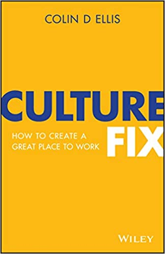 Culture Fix: How to Create a Great Place to Work Image