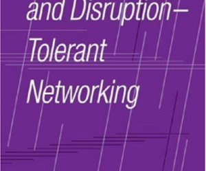 Delay- and Disruption-Tolerant Networking