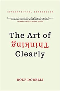 Image result for the art of thinking clearly amazon