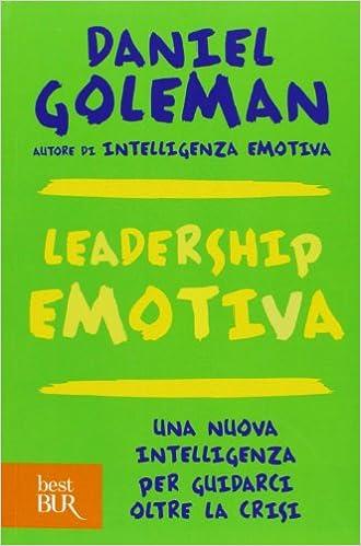 Leadership Emotiva di Daniel Goleman