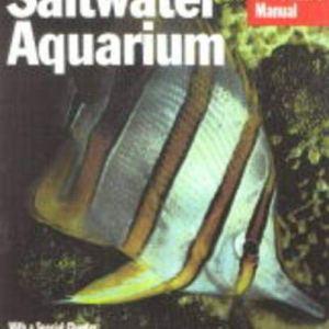 Saltwater Aquarium (Complete Pet Owner's Manuals) 5