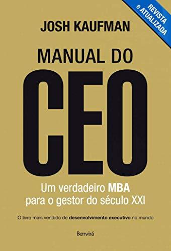 Manual do CEO: Um verdadeiro MBA para o gestor do século XXI