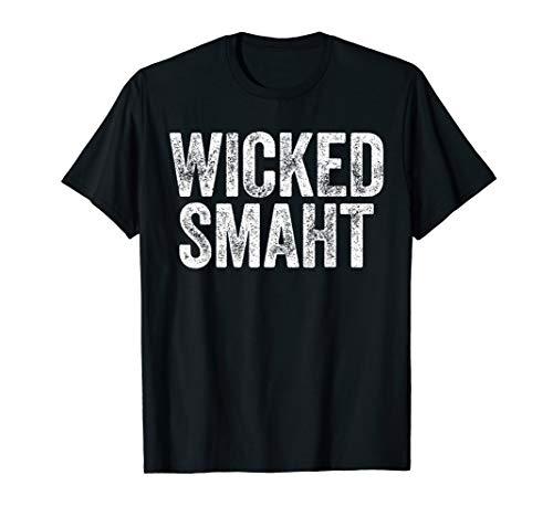 Wicked Smaht T-Shirt Boston Massachusetts Gift Shirt