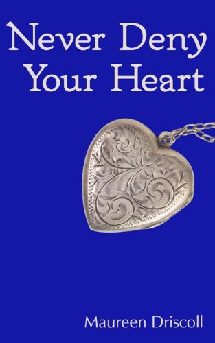 Never Deny Your Heart (Kellington Book 5)