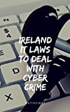 Ireland IT laws to deal with cyber crime