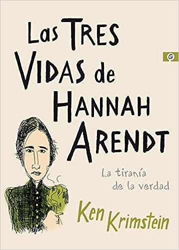 Las tres vidas de Hannah Arendt de Ken Krimstein
