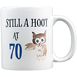 Still a Hoot at 70 - 70th Birthday Owl Gift Mug