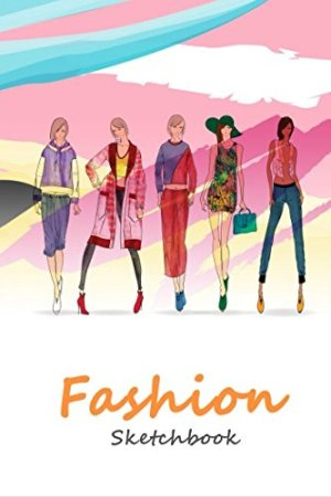 Fashion Sketchbook: Easily sketch your fashion design with figure template (Fashion Drawing)