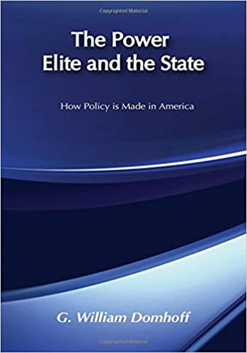The Power Elite and the State: How Policy is Made in America ...