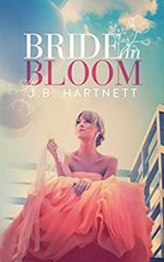 Bride in Bloom by J.B. Hartnett