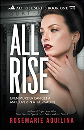 Amazon.co.jp: ALL RISE (ALL RISE SERIES): Aquilina, Rosemarie: 洋書