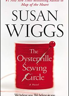 The Oysterville Sewing Circle: A Novel by [Wiggs, Susan]