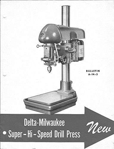 Delta Rockwell 14 Inch Super Hi-Speed Drill Press Brochure Instructions [Plas...
