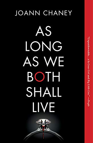 As Long as We Both Shall Live: A Novel by [Chaney, JoAnn]