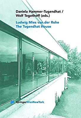 Ludwig Mies Van Der Rohe The Tugendhat House Daniela