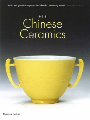 Chinese Ceramics: The New Standard Guide. He Li