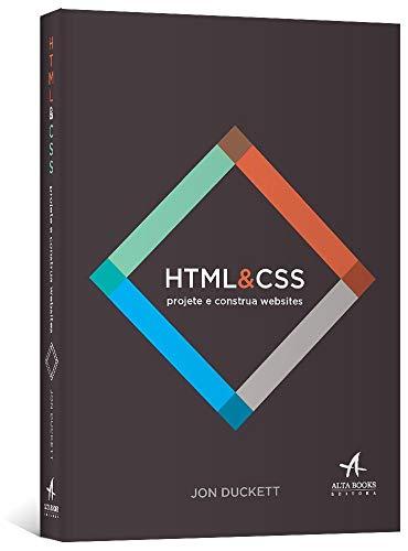 HTML e CSS projete e construa Websites