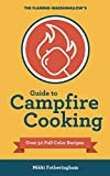 The Flaming Marshmallow's Guide to Campfire Cooking