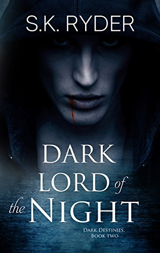 Dark Lord of the Night by S.K. Ryder