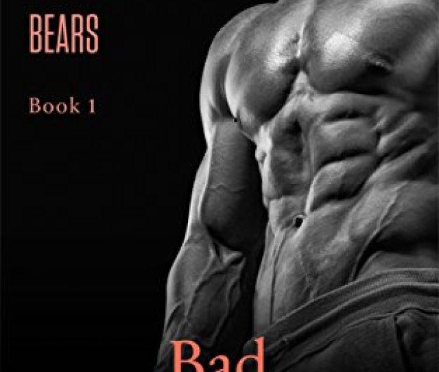 Bad Bear Bbw Bear Shifter Paranormal Romance Brides Fur Bears Book 1 By