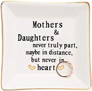 Mother Gifts From Daughter Ring Trinket Dish-Mothers and Daughters Never Truly Apart, Maybe in Distance But Never in Heart