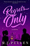 Regrets Only (The Marriage Pact Book 2)