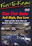 Fun To Know - Car For Sale - Sell High, Buy Low