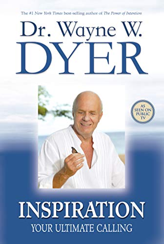 Inspiration: Your Ultimate Calling by [Dyer, Wayne W.]