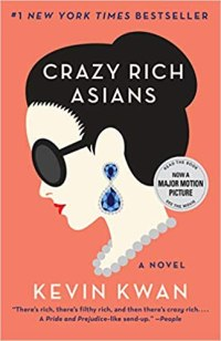 Crazy Rich Asians by Kevin Kwan Book Cover
