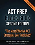 ACT Prep Black Book: The Most Effective ACT...