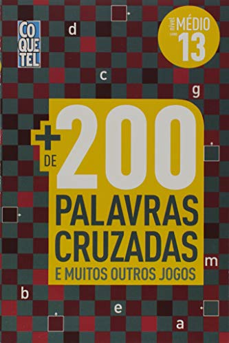 200 Palavras Cruzadas. Nivel Medio - Livro 13. Coquetel