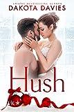 Hush: A Christmas Romance