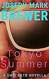 Tokyo Summer: A Shig Sato Mystery Novella (Shig Sato Mysteries)