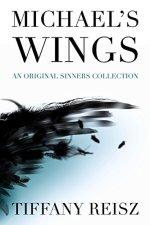 Michael's Wings by Tiffany Reisz