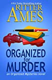 Organized for Murder (Organized Mysteries Book 1)