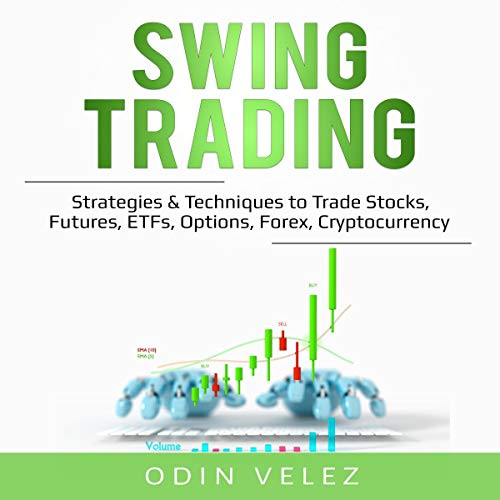 Download Now: Swing Trading: Strategies & Techniques to ...