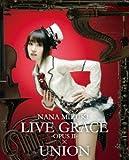 NANA MIZUKI LIVE GRACE -OPUSII-×UNION [Blu-ray]