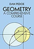 Geometry: A Comprehensive Course (Dover Books on Mathematics)