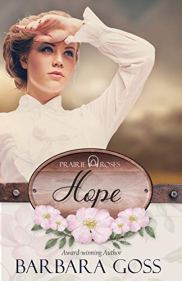 Hope (Prairie Roses Collection Book 3) by [Goss, Barbara]