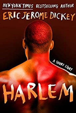 Harlem by [Dickey, Eric Jerome]