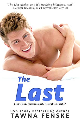 The Last by Tawna Fenske