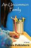 An Uncommon Family (Family Portrait Book 1)