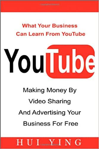 Youtube -Making Money by Video Sharing and Advertising Your ...