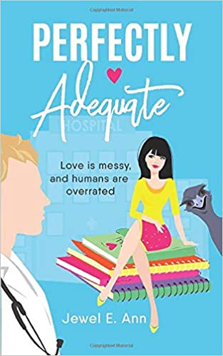 Perfectly Adequate by Jewel E. Ann