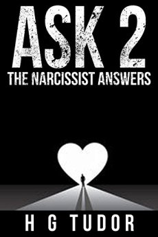 Ask 2: The Narcissist Answers by [Tudor, H G]