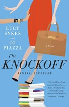 The Knockoff: A Novel by Lucy Sykes and Jo Piazza
