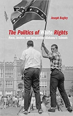 The Politics of White Rights: Race, Justice, and Integrating ...