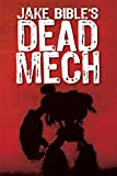 DEAD MECH (Apex Trilogy Book 1)