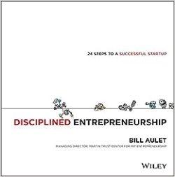 Image result for disciplined entrepreneurship bill aulet